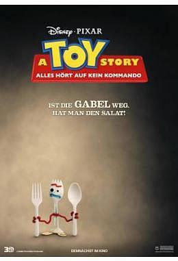 Toy Story 4: Alles hört auf kein Kommando - Motiv A