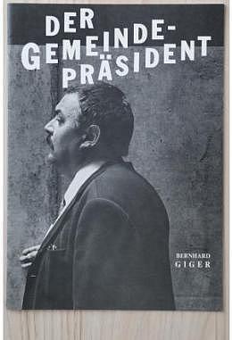 Gemeindepräsident, Der - Pressemappe