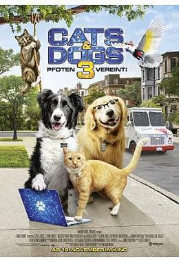 Cats and Dogs 3 - Pfoten vereint!